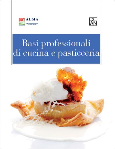 Dettagli del corso Basi professionali di cucina e pasticceria