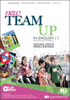 New Team Up in English - Primo Biennio
