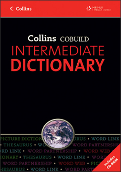 Collins COBUILD Intermediate Dictionary