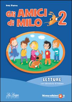 Dettaglio Del Corso Gli Amici Di Milo 1 2 3 Sottotitolo Corso Di
